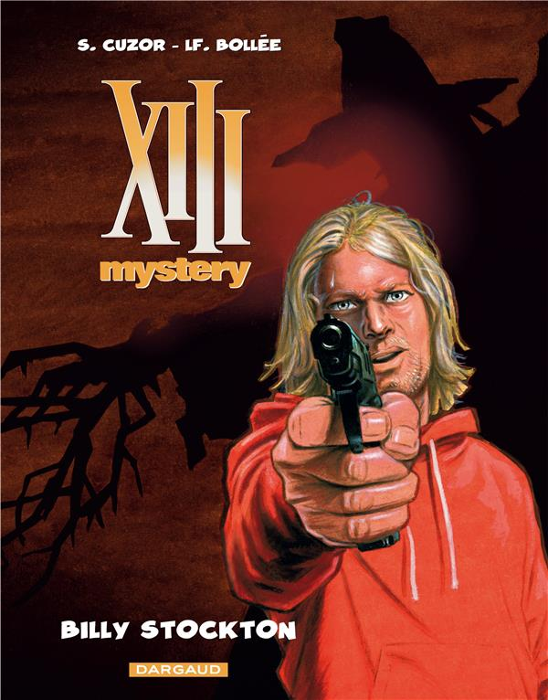 XIII mystery Billy Stockton Vol.6 Cuzor Steve Dargaud